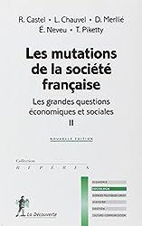 Les grandes questions économiques et sociales : Tome 2, Les mutations de la société française