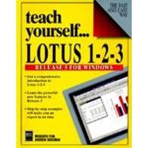 Teach Yourself...Lotus 1-2-3 Release 5 for Windows by Fein, Meredith, Sussman, Andrew (1994) Paperback thumbnail