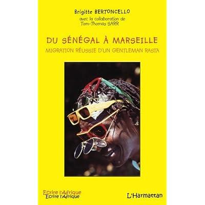 Du Sénégal à Marseille: Migration réussie d'un gentleman rasta