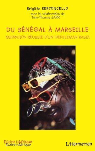 Du Sénégal à Marseille : Migration réussie d'un gentleman rasta