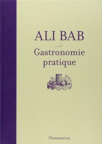 Gastronomie pratique par Ali-Bab
