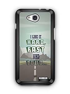 YuBingo Hard, Fast and Loud Designer Mobile Case Back Cover for LG L90