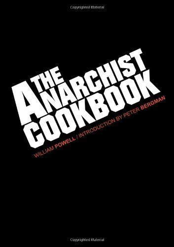 The Anarchist Cookbook by Powell, William (2012)