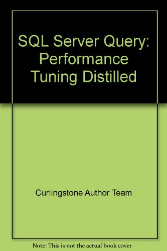 SQL Server Query: Performance Tuning Distilled