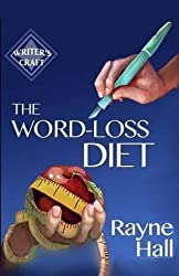[(The Word-Loss Diet)] [By (author) Rayne Hall] published on (July, 2014)