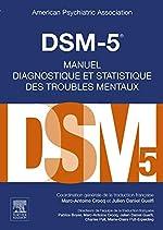 DSM-5 - Manuel diagnostique et statistique des troubles mentaux d'American Psychiatric Association