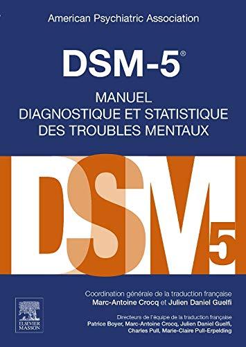 DSM-5 - Manuel diagnostique et statistique des troubles mentaux par American Psychiatric Association
