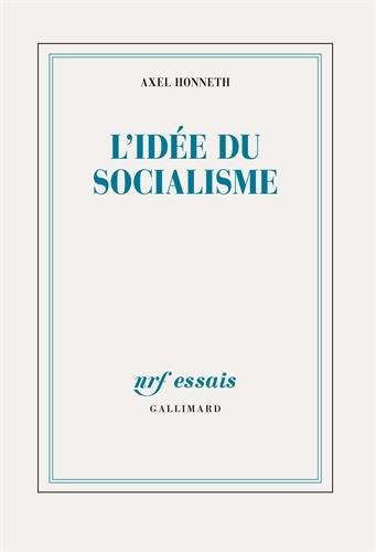 L'ide du socialisme: Un essai d'actualisation