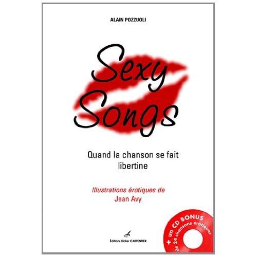 Sexy Songs : Quand la chanson se fait libertine (1CD audio)