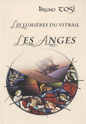 Les Lumières du Vitrail : Les Anges