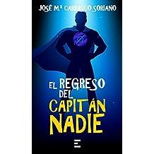 EL REGRESO DEL CAPITÁN NADIE