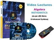 IIT JEE Video Lectures : Algebra : In USB Stick