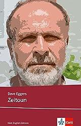 Zeitoun: Schulausgabe für das Niveau B2, ab dem 6. Lernjahr. Ungekürzter englischer Originaltext mit Annotationen (Klett English Editions)