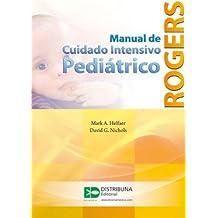 MANUAL DE CUIDADO INTENSIVO PEDIATRICO DE ROGERS