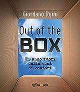 OUT OF THE BOX: Un anno fuori dalla zona di comfort (Italian Edition)