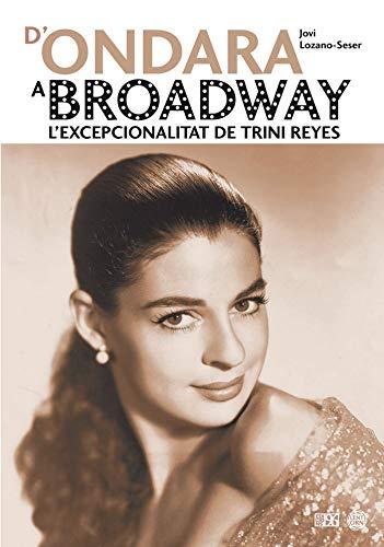 D'Ondara a Broadway: L'excepcionalitat de Trini Reyes (L'entorn)