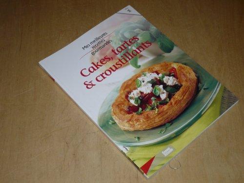 COLLECTION MES MEILLEURES RECETTES GOURMANDES VOL.1 / CAKES, TARTES & CROUSTILLANTS
