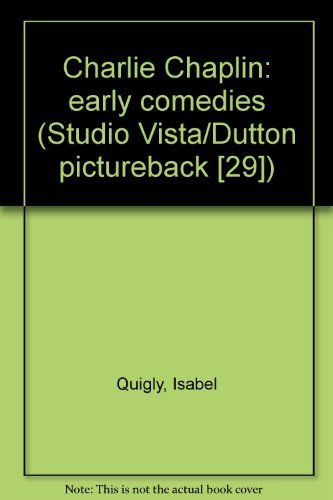 Charlie Chaplin: early comedies (Studio Vista/Dutton pictureback [29])