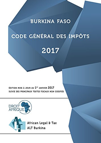 Burkina Faso - Code General des Impots 2017