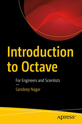 Introduction to Octave: For Engineers and Scientists (English Edition)