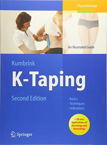 K-Taping: An Illustrated Guide - Basics - Techniques - Indications por Birgit Kumbrink