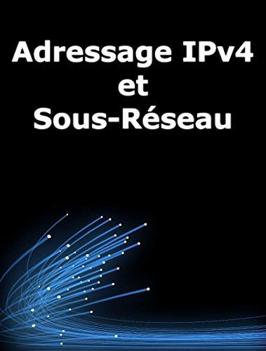 Adressage IPv4 et sous-rseau