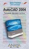Autocad 2004 (Guías Prácticas)