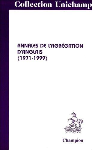 Annales de l'agrégation d'anglais, 1971-1999 par Collectif