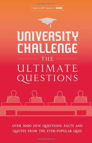 university-challenge-the-ultimate-questions-over-3000-brand-new-quiz-questions-from-the-hit-bbc-tv-s