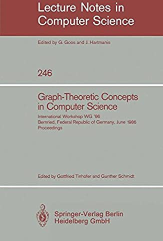 Graph-Theoretic Concepts in Computer Science: International Workshop WG '86 Bernried,
