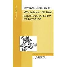 Wo gehöre ich hin?: Biografiearbeit mit Kindern und Jugendlichen. (Edition Sozial)