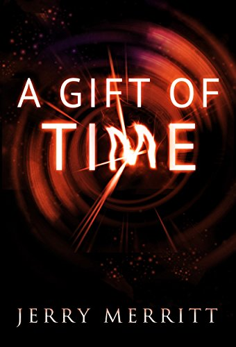 A Gift of Time (English Edition) por Jerry Merritt