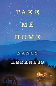 Take Me Home (A Whisper Horse Novel Book 1) by [Herkness, Nancy]
