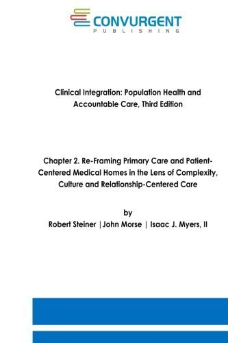clinical-integration-accountable-care-and-population-health-3rd-edition-chapter-2-re-framing-primary