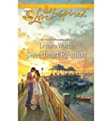 [(Sweetheart Reunion)] [by: Lenora Worth]