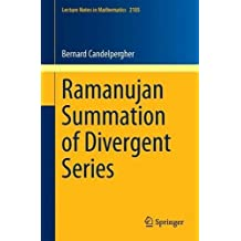 Ramanujan Summation of Divergent Series (Lecture Notes in Mathematics)
