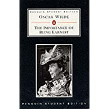 The Importance of Being Earnest (Penguin Student Editions)