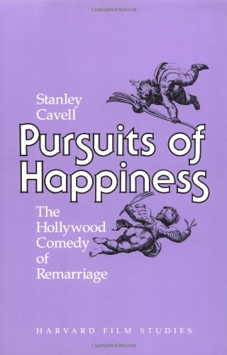 Pursuits of Happiness: The Hollywood Comedy of Remarriage (Harvard Film Studies) por Stanley Cavell