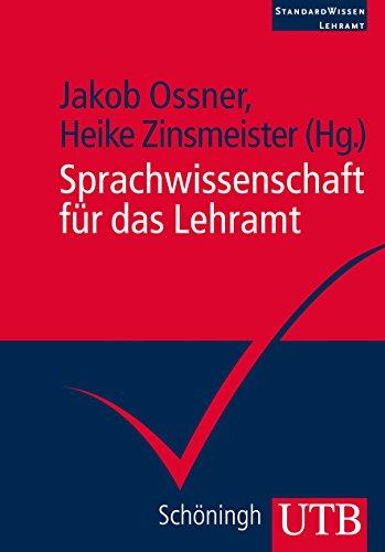 Sprachwissenschaft für das Lehramt (StandardWissen Lehramt, Band 4083)