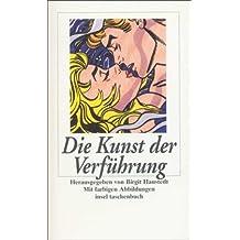 Die Kunst der Verführung (insel taschenbuch)