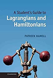 [A Student's Guide to Lagrangians and Hamiltonians] (By: Patrick Hamill) [published: December, 2013]