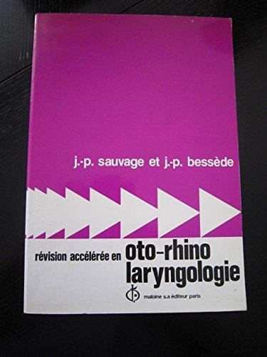 Révision accélérée en oto-rhino laryngologie