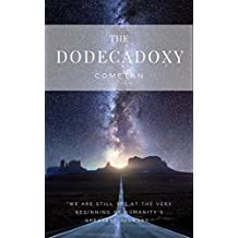 The Dodecadoxy: The Principles of Imagination & Freedom (Original Omnidoxical Series Book 12)