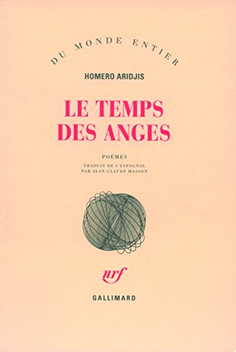 Le Temps des anges par H. Aridjis