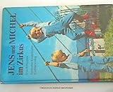 Jens und Michel im Zirkus (Reinbeker Kinderbücher)