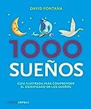 1000 sueños: Guía ilustrada para comprender su significado (Esoterismo)