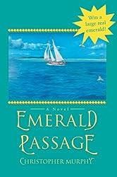 Emerald Passage: A Novel by Christopher Murphy (2007-10-11)
