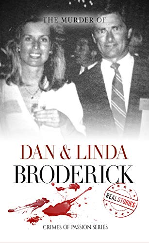 The Murder of Dan & Linda Broderick: Crimes of Passion Series (Book 4) (English Edition)