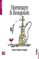 Hammam & Beaujolais