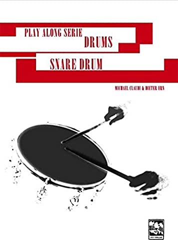 Snare Drum: Play Along Serie